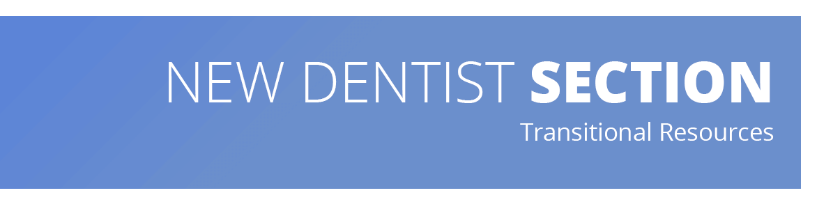The image describes that the web page contains resources for those dentists less than 10 years out of dental school.