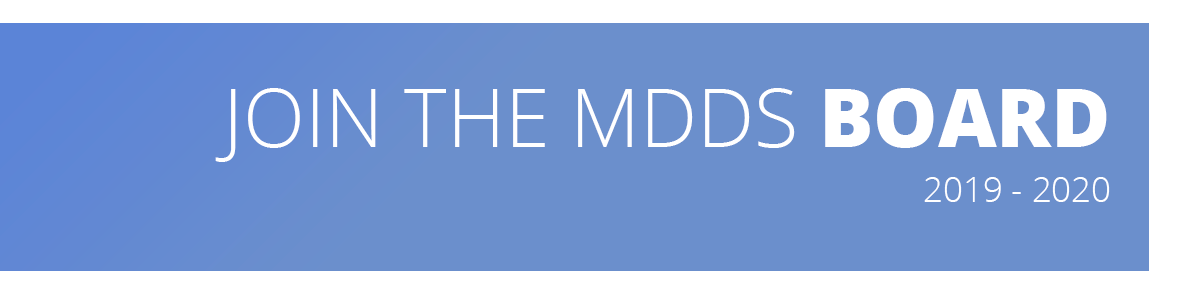Image describes that the web page contains information about joining the 2018 - 2019 MDDS Board of Directors.
