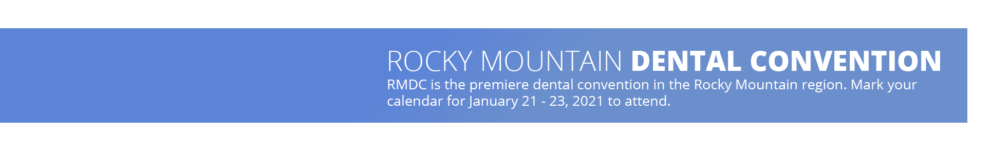 rocky mountain dental convention january 21 - 23, 2021