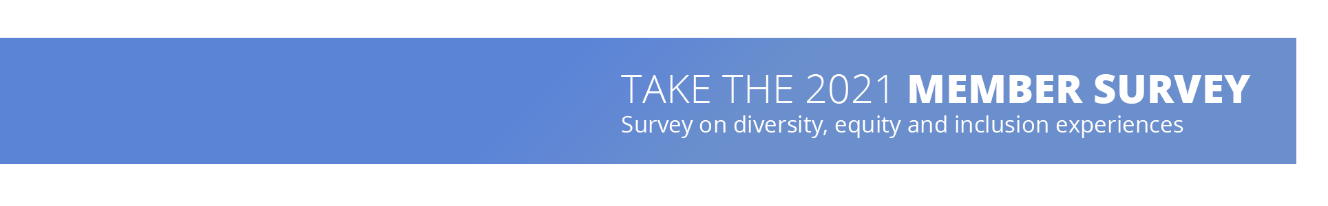 take the 2021 member survey