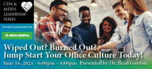 Wiped Out? Burned Out? Jump Start Your Office Culture Today!