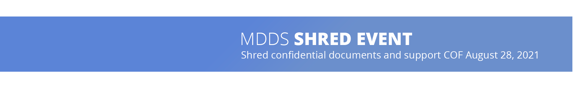 MDDS shred event