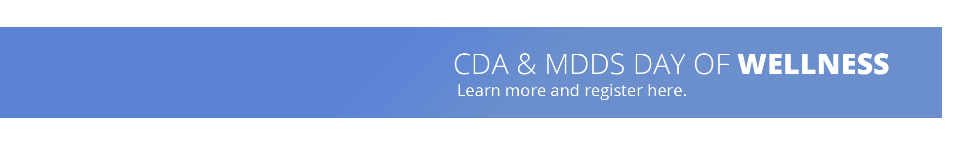 CDA & MDDS Day of Wellness